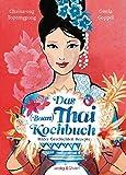 Das Thai-Kochbuch:...