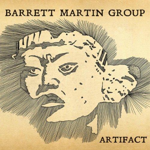 Barrett Martin Group - Artifacts - Barrett Martin - Screaming Trees - Grunge - Seattle - Jazz - World Music - Dave Carter - Fusion