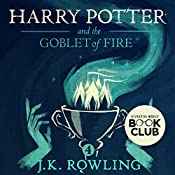 Harry Potter and the Goblet of Fire, Book 4 | J.K. Rowling