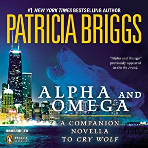 Alpha and Omega: A Novella from On the Prowl | [Patricia Briggs]