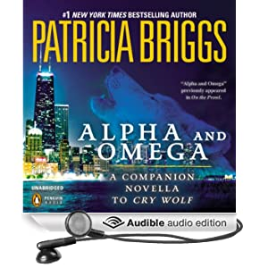 Alpha and Omega: A Novella from On the Prowl (Unabridged)
