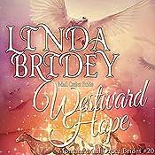 Westward Hope: Montana Mail Order Brides, Book 20 | Linda Bridey