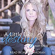 A Little like Destiny: Robin and Tyler, Book 3 | Cheyanne Young