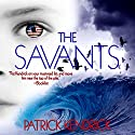 The Savants Audiobook by Patrick Kendrick Narrated by Scott Ellis