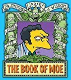 The Book of Moe: Simpsons Library of Wisdom