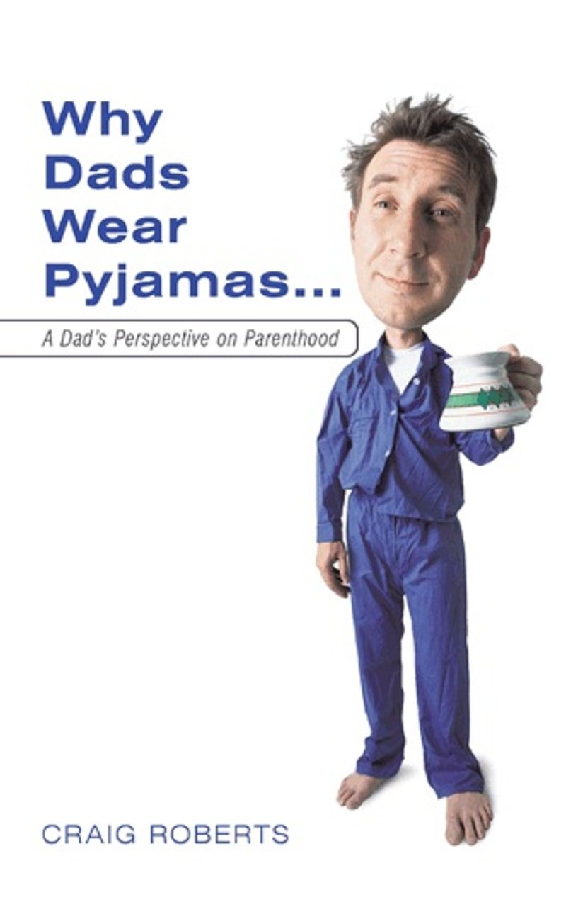 Why Dads Wear Pyjamas