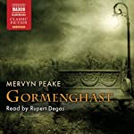Gormenghast: The Gormenghast Trilogy, Book 2 | Mervyn Peake
