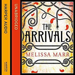 The Arrivals | [Melissa Marr]