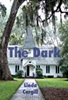 The Dark: A Collection