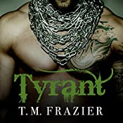 Tyrant: King Series #2 | [T. M. Frazier]