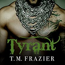 Tyrant: King Series #2 Audiobook by T. M. Frazier Narrated by Molly Glenmore, Rob Shapiro