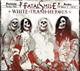 White Trash Heroes by Fatal Smile [Music CD]