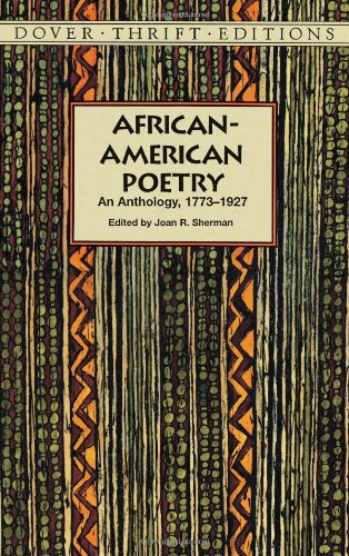 African-American Poetry: An Anthology, 1773-1927 (Dover...