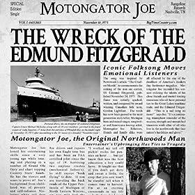 Amazon.com: The Wreck of the Edmund Fitzgerald: Motongator Joe: MP3