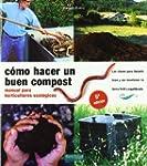 C�mo hacer un buen compost: manual pa...