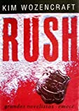 img - for Rush (Grandes Novelistas) book / textbook / text book
