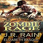 Zombie Rage: Walking Plague Trilogy, Book 2 (       UNABRIDGED) by J.R. Rain, Elizabeth Basque Narrated by David Doersch