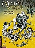 Odilon Verjus, tome 6 : Vade retro Hollywood !