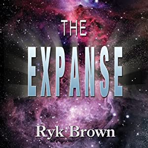 The Expanse: The Frontiers Saga, Book 7 | [Ryk Brown]