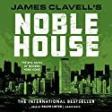 Noble House: The Epic Novel of Modern Hong Kong: The Asian Saga, Book 5 Audiobook by James Clavell Narrated by Ralph Lister