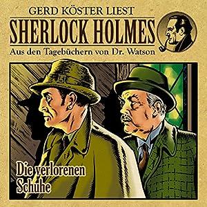 Die verlorenen Schuhe (Sherlock Holmes: Aus den Tagebüchern von Dr. Watson) Hörbuch