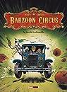 Barzoon Circus, Tome 1 : Le jour de la citrouille par Pilet