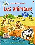 echange, troc Cecilia Johansson, Jessica Greenwell, Meg Dobbie, Collectif - Les animaux : Avec plus de 150 autocollants