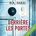 Derrière les portes Hörbuch von B. A. Paris Gesprochen von: Maud Rudigoz