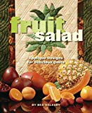 img - for Fruit Salad: Applique Designs for Delicious Quilts book / textbook / text book