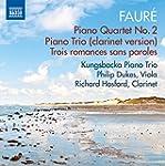 Faure: Piano Quartet No. 2 [Philip Du...