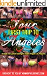 Your First Trip to Angeles: The singl...