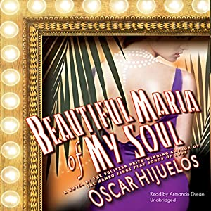 Beautiful María of My Soul Audiobook