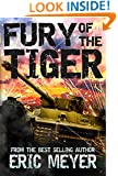 Fury of the Tiger (World of Blood and Tanks Book 1)