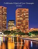 California Criminal Law Concepts 2016 Edition (16th Edition)