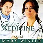 Good Medicine | Mary Winter
