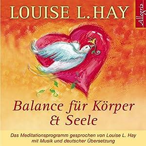Balance für Körper und Seele Hörbuch
