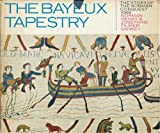 img - for The Bayeux Tapestry: The Story of the Norman Conquest: 1066 book / textbook / text book