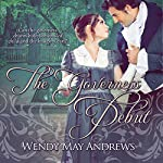 The Governess' Debut | Wendy May Andrews