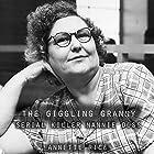 The Giggling Granny: Serial Killer Nannie Doss Hörbuch von Annette Rice Gesprochen von: Andy Rose