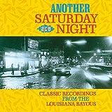 echange, troc Various Artists - Another Saturday Night: Louisiana Bayous