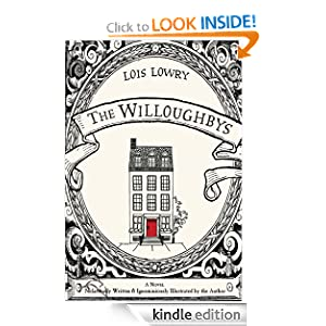 Kindle Book Bargains: The Willoughbys, by Lois Lowry. Publisher: Houghton Mifflin Books for Children (March 31, 2008)