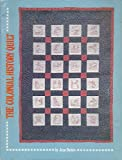 img - for The Colonial History Quilt book / textbook / text book