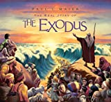 The Real Story of the Exodus (0758612680) by Maier, Paul L.