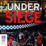 Under Siege | Belinda Neil