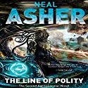 The Line of Polity (       UNABRIDGED) by Neal Asher Narrated by David Marantz