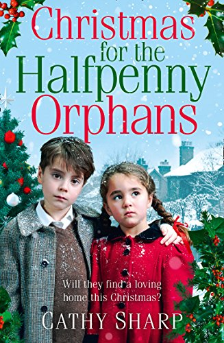 christmas-for-the-halfpenny-orphans-halfpenny-orphans-book-3-childrens-home-3