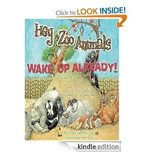 Hey Zoo Animals! Wake up Already!