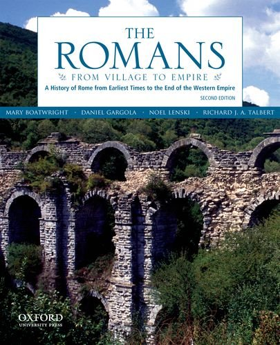 The Romans: From Village to Empire: A History of Rome from Earliest...