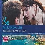 Taken Over by the Billionaire | Miranda Lee