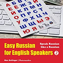 Speak Russian Like a Russian: Fly on a Russian Spaceship; Talk about Planet Earth and Listen to Yuri Gagarin, William Shakespeare and Anton Chekhov in Russian  by Max Bollinger Narrated by Max Bollinger